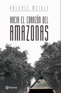 portada Hacia el Corazón del Amazonas