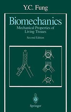 portada Biomechanics: Mechanical Properties of Living Tissues (libro en Inglés)