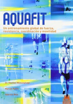 portada AQUAFIT. Entrenamiento global de fuerza, resistencia, coordinación y movilidad (Color).