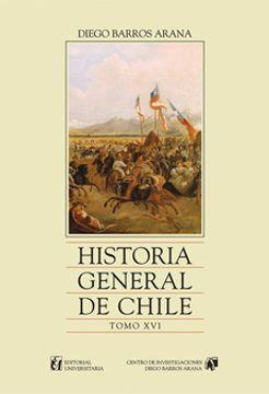 portada Historia General de Chile, Tomo 16