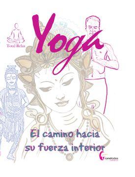 portada Yoga El Camino hacia su fuerza interior