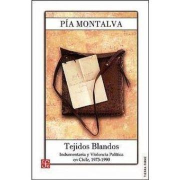 portada Tejidos Blandos. Indumentaria y Violencia Política. Chile 1973-1990