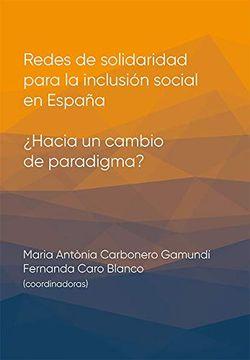 portada Redes de Solidaridad Para la Inclusión Social en España:  Hacia un Cambio de Paradigma?  446 (Altres Obres)