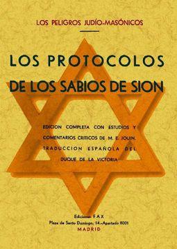 portada Los Protocolos de los Sabios de Sion (Los Peligros Judio-Masonico s) (Ed. Facsimil)