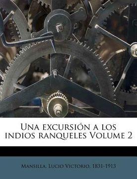 portada una excursion a los indios ranqueles volume 2