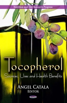 portada Tocopherol: Sources, Uses and Health Benefits (Nutrition and Diet Research Progress) (libro en inglés)