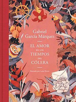 portada El Amor en los Tiempos del Colera (Edicion Ilustrada)