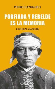 portada Porfiada y Rebelde es la Memoria