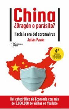 portada China¿ Dragón o Parásito?  Hacia la era del Coronavirus