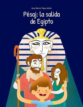 portada Pésaj: La salida de Egipto