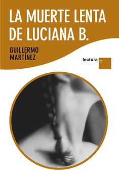 portada La Muerte Lenta de Luciana b.