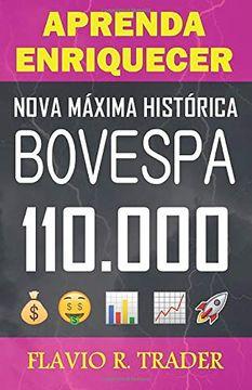 portada Aprenda Enriquecer: Nova Máxima Histórica Bovespa 110. 000 (libro en Portugués)