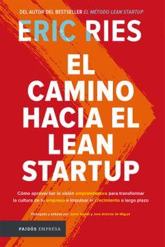 portada El Camino Hacia el Lean Startup
