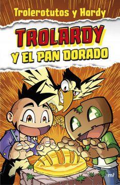 portada Trolardy y el pan Dorado