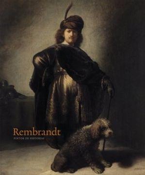 portada Rembrandt: Pintor de Historias