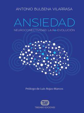 portada Ansiedad: Neuroconectividad: La Re-Evolución