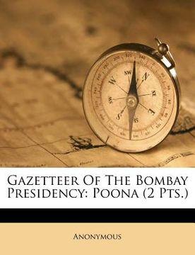 portada gazetteer of the bombay presidency: poona (2 pts.)