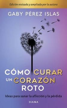 portada Cómo Curar un Corazón Roto / 10 Aniversario / pd.