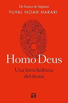 portada Homo Deus (edició rústica): Una breu història del demà (Llibres a l'Abast)