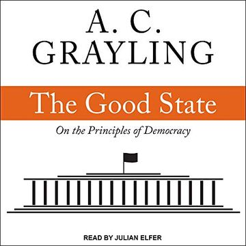 portada The Good State: On the Principles of Democracy ()