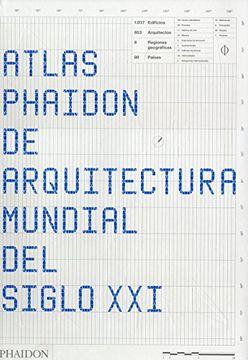 portada Atlas Phaidon de Arquitectura Mundial del Siglo xxi