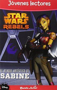 portada Star Wars Rebels. El Ataque Artístico De Sabine