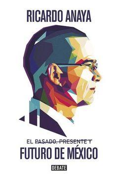 portada El pasado, presente y futuro de México