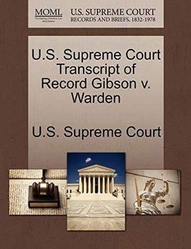 portada U. S. Supreme Court Transcript of Record Gibson v. Warden (libro en Inglés)