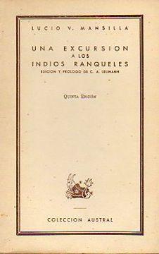portada una excursión a los indios ranqueles. edic. y pról. de carlos a. leumann. 5ª edic.