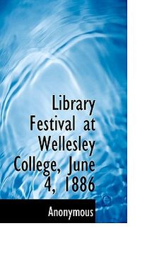 portada library festival at wellesley college, june 4, 1886