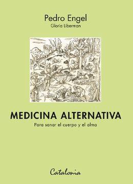 portada Medicina Alternativa. Para Sanar el Cuerpo y el Alma
