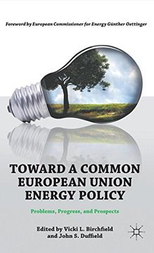 portada Toward a Common European Union Energy Policy: Problems, Progress, and Prospects (libro en Inglés)
