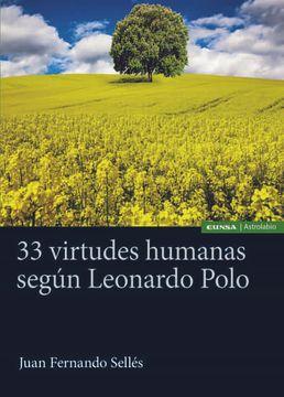portada 33 Virtudes Humanas Segun Leonardo Polo