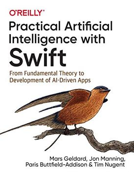 portada Practical Artificial Intelligence With Swift: From Fundamental Theory to Development of Ai-Driven Apps (libro en Inglés)