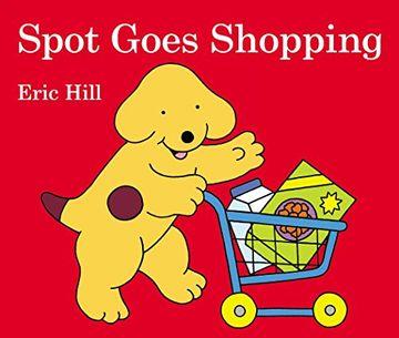 portada Spot Goes Shopping (libro en Inglés)
