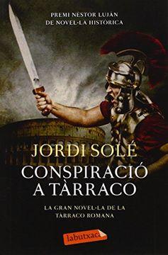 portada Conspiració a Tàrraco (Labutxaca) (Libro en Catalán)