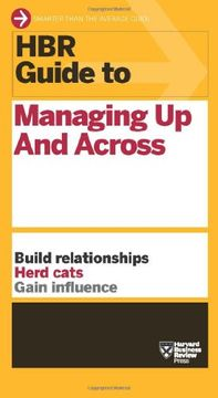 portada Hbr Guide to Managing up and Across (Hbr Guide Series) (libro en inglés)