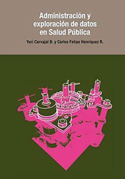 portada Administracion Y Exploracion De Datos En Salud Publica