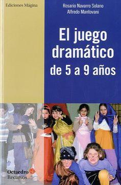 portada El Juego Dramático de 5 a 9 Años
