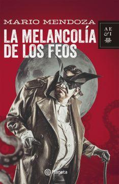 portada La Melancolia de los Feos