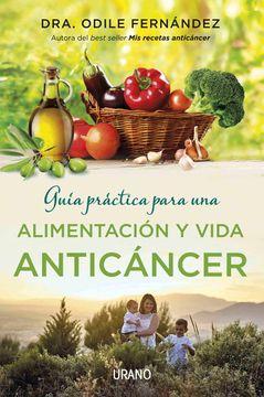 portada Guia Practica Para una Alimentacion y Vida Anticancer