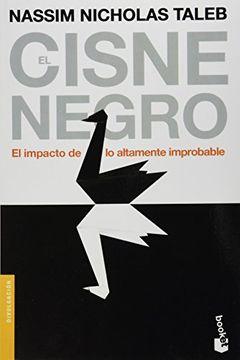 portada El Cisne Negro: El Impacto de lo Altamente Improbable