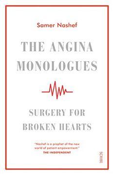 portada The Angina Monologues: Surgery for Broken Hearts (libro en Inglés)