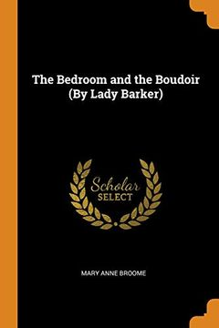 portada The Bedroom and the Boudoir (by Lady Barker) (libro en Inglés)