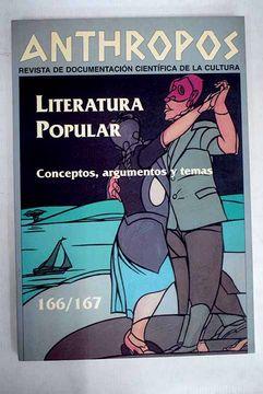 portada Anthropos, números 166-167: Literatura popular, conceptos, argumentos y temas