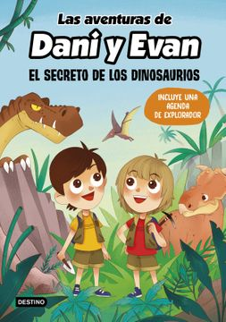 portada Las Aventuras de Dani y Evan. El Secreto de los Dinosaurios