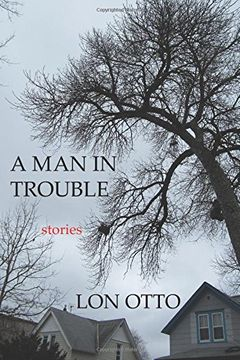 portada A Man in Trouble: Stories