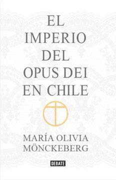 portada El Imperio del Opus dei en Chile