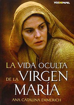 portada Vida Oculta de la Virgen Maria, la