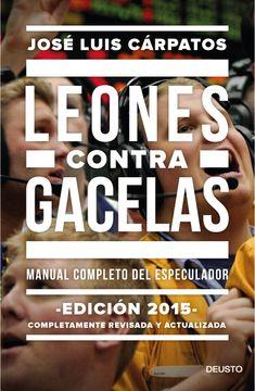 portada Leones Contra Gacelas: Manual Completo del Especulador